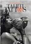Tahiti Tattoos - Raymond Graffe, Gian Paolo Barbieri, Michael Tournier, Paul Gauguin