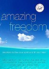 Amazing Freedom: Devotions to Free Your Spirit and Fill Your Heart - Patsy Clairmont, Barbara Johnson, Mary Graham