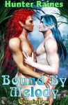 Bound By Melody - Hunter Raines