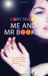 Me and MR Booker - Cory Taylor