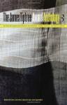 The James Tiptree Award Anthology 3: Subversive Stories about Sex and Gender - Karen Joy Fowler, Pat Murphy, Debbie Notkin, Jeffrey D. Smith