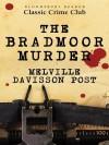 The Bradmoor Murder - Melville Davisson Post