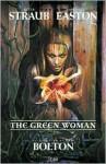 The Green Woman - Peter Straub, Michael Easton, John Bolton