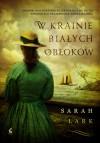 W krainie białych obłoków (Saga Nowozelandzka, #1) - Sarah Lark