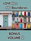 Love Has No Boundaries Anthology: Bonus Volume 2 - Kaje Harper, Tara Spears, Angela Benedetti