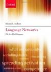 Language Networks: The New Word Grammar (Oxford Linguistics) - Richard Hudson