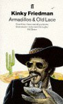 Armadillos and Old Lace - Kinky Friedman
