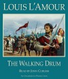 The Walking Drum (Audio) - Louis L'Amour, John Curless