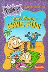 Just Wanna Have Fun - Sarah Willson, Gary Fields