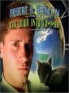 The Door Into Summer (MP3 Book) - Robert A. Heinlein
