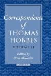 The Correspondence of Thomas Hobbes: Volume II: 1660-1679 - Thomas Hobbes, Noel Malcolm