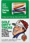 Golf Dirty Tricks - Jim Becker, Rick Wolff, Andy Mayer