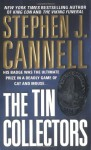 The Tin Collectors - Stephen J. Cannell