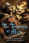 The Tempering of Men - Sarah Monette, Elizabeth Bear
