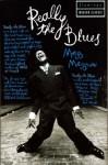 Really the Blues (Flamingo modern classic) - Mezz & Bernard Wolfe Mezzrow, Bernard Wolfe