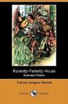 Racketty-Packetty House (Illustrated Edition) (Dodo Press) - Frances Hodgson Burnett, Harrison Cady