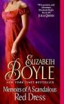 Memoirs of a Scandalous Red Dress - Elizabeth Boyle