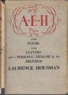 My Brother, A. E. Housman: Personal Recollections - Laurence Housman
