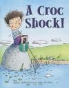 A Croc Shock! - Hilary Robinson