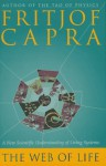 The Web of Life - Fritjof Capra
