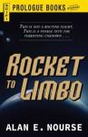 Rocket To Limbo (Prologue Books) - Alan E. Nourse
