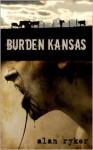 Burden Kansas - Alan Ryker
