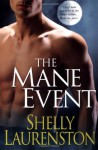 The Mane Event - Shelly Laurenston