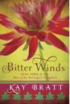 Bitter Winds - Kay Bratt