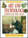 Art & Technology Thru the Ages - Philip Wilkinson