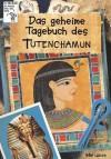Das geheime Tagebuch des Tutenchamun - Philip Ardagh, Martin Remphry, Lorna Hussey