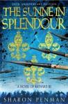 The Sunne in Splendour - A Novel of Richard III - Sharon Kay Penman