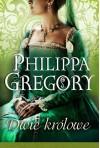 Dwie królowe - Philippa Gregory