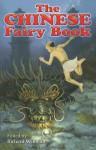 The Chinese Fairy Book - Richard Wilhelm, George W. Hood