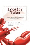 Lobster Tales : A Loose Collection of Essays, Excerpts, Screenplays and Stories - George Evans