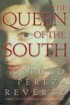The Queen of the South - Arturo Pérez-Reverte, Andrew Hurley