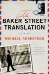 The Baker Street Translation - Michael Robertson