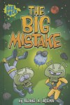 The Big Mistake - Blake A Hoena, Steve Harpster