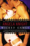 Wicked Games - Angela Knight