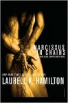 Narcissus in Chains (Anita Blake, Vampire Hunter, #10) - Laurell K. Hamilton