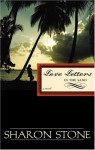 Love Letters in the Sand - Sharon Stone