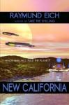 New California - Raymund Eich