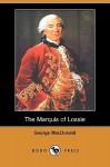 The Marquis of Lossie (Dodo Press) - George MacDonald