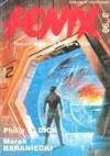 Fenix 1990 3 (3) - William Gibson, Philip K. Dick, Andrzej Sapkowski, Rafał A. Ziemkiewicz, Michael Swanwick, Marek Baraniecki, Redakcja magazynu Fenix, Eileen Gunn