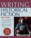 Writing Historical Fiction - Mort Castle