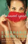 The Sweet Spot: A Novel - Stephanie Evanovich