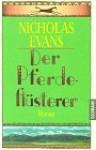 Der Pferdeflüsterer - Nicholas Evans, Bernhard Robben