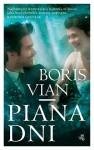 Piana dni - Boris Vian, Marek Puszczewicz