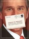 Pardon My President - Seth Grahame-Smith