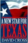 A New Star for Texas - David Cross
