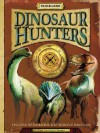 Dinosaur Hunters: Discover the Incredible Lost World of Dinosaurs - Jen Green